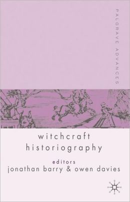 Palgrave Advances in Witchcraft Historiography