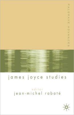 Palgrave Advances In James Joyce Studies