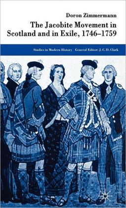 Jacobite Movement in Scotland and in Exile, 1749-1759