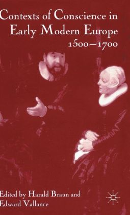 Contexts of Conscience in the Early Modern World 1500-1700