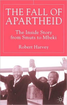 The Fall Of Apartheid