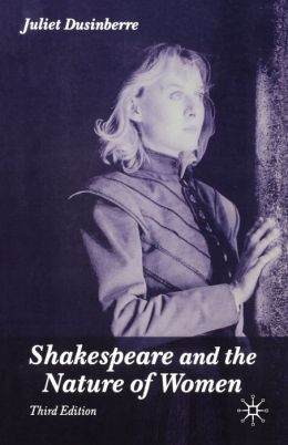 Shakespeare and the Nature of Women, Third Edition