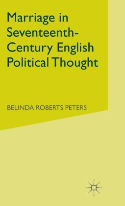 Marriage in Seventeenth-Century England Political Thought