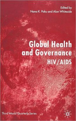 Global Health and Governance: HIV/AIDS