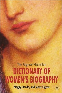 Palgrave Macmillan Dictionary of Women's Biography