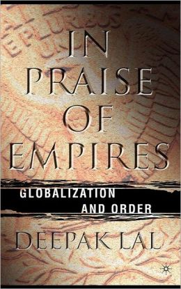 In Praise of Empires: Globalization and Order