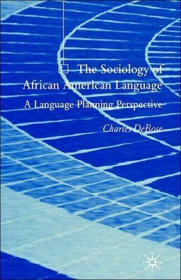 The Sociology Of African American Language