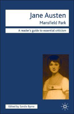 Jane Austen: Mansfield Park (Palgraves Readers' Guides to Essential Criticism Series)