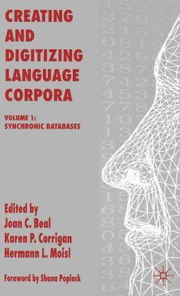 Creating and Digitizing Language Corpora: Synchronic Databases
