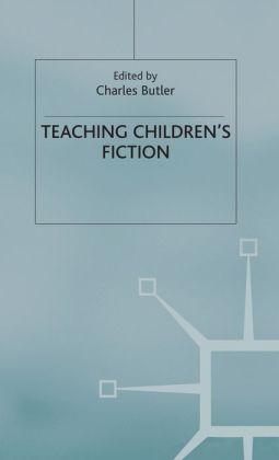 Teaching Children's Fiction (Teaching the New English Series)