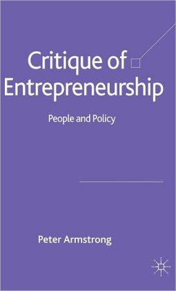 Critique of Entrepreneurship: People and Policy