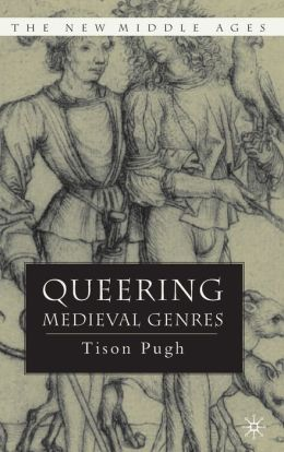 Queering Medieval Genres