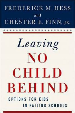 Leaving No Child Behind?: Options for Kids in Failing Schools