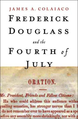 Frederick Douglass and the Fourth of July: Oration