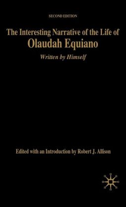 The Interesting Narrative of the Life of Olaudah Equiano: Written by Himself, Second Edition