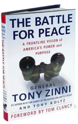 Battle for Peace: A Frontline Vision of America's Power and Purpose