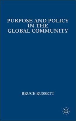 Purpose and Policy in the Global Community (Advances in Foreign Policy Analysis Series)
