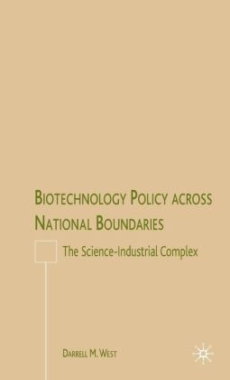 Biotechnology Policy across National Boundaries: The Science-Industrial Complex