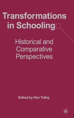 Transformations in Schooling: Historical and Comparative Perspectives