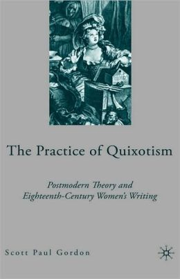 The Practice Of Quixotism