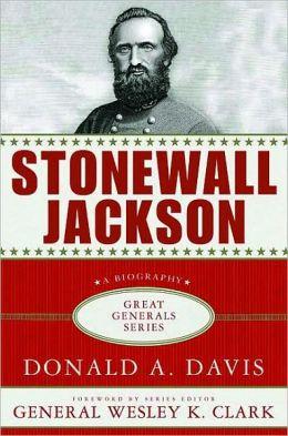 Stonewall Jackson (Great Generals Series)