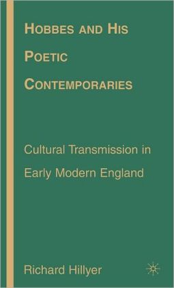 Hobbes and His Poetic Contemporaries: Cultural Transmission in Early Modern England