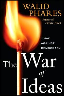 War of Ideas: Jihad against Democracy
