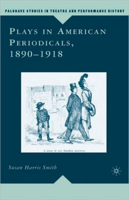 Plays In American Periodicals, 1890-1918