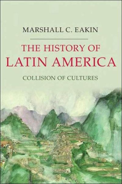 History of Latin America: Collision of Cultures