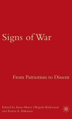 Signs of War: From Patriotism to Dissent