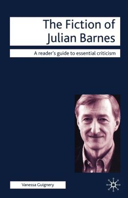 The Fiction Of Julian Barnes