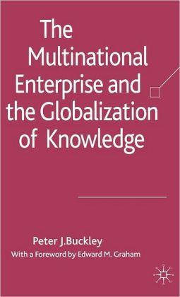 Multinational Enterprise and the Globalization of Networks of Knowledge