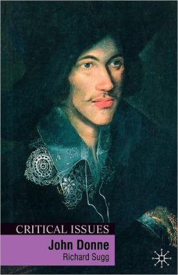 John Donne (Critical Issues Series)