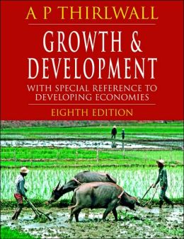 Growth and Development: With Special Reference to Developing Economies