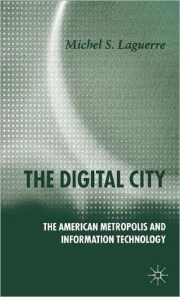 Digital City: The American Metropolis and Information Technology
