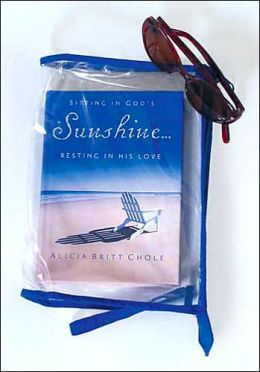 Sitting in God's Sunshine...Resting in His Love: with Free Bag