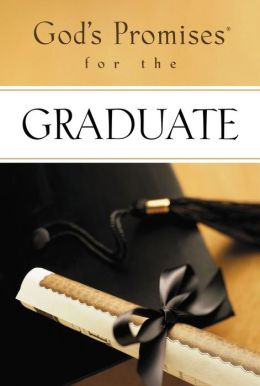 God's Promises for the Graduate: New King James Version