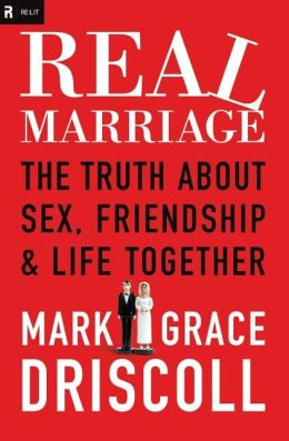 Real Marriage (International Edition): The Truth About Sex, Friendship, and Life Together