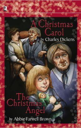 A Christmas Carol and The Christmas Angel
