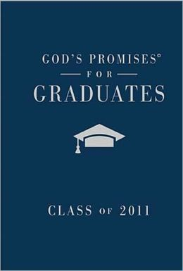 God's Promises for Graduates: Class of 2011 - Boy's Edition: New King James Version
