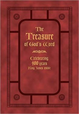 The Treasure of God's Word: Celebrating 400 Years of the King James Bible