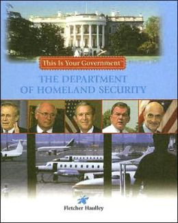 The Deparment of Homeland Security