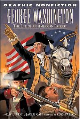 George Washington: The Life of an American Patriot