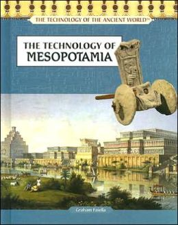 The Technology of Mesopotamia