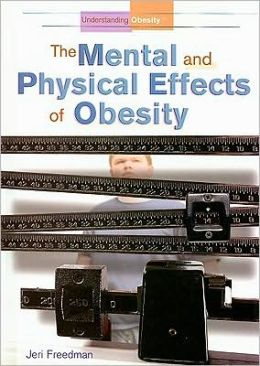 Understanding Obesity: The Mental and Physical Effects of Obesity