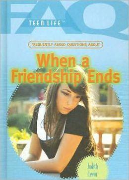 When a Friendship Ends
