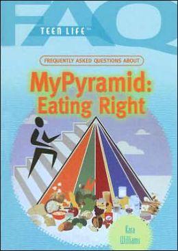 MyPyramid: Eating Right