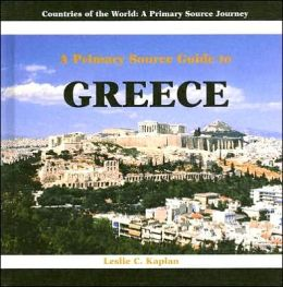 A Prmiary Source Guide to Greece