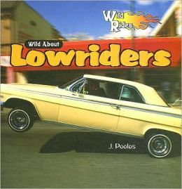 Wild about Lowriders