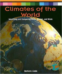 Climates of the World: Identifying and Comparing Mean, Median, and Mode